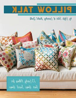 Pillow Talk by Edyta Sitar of Laundry Basket Quilts for It's